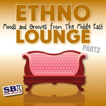 Testi Ethno Lounge - From the Middle East, Pt. 2