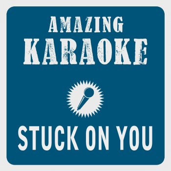 Testi Stuck on You (Karaoke Version) [Originally Performed By Lionel Richie]