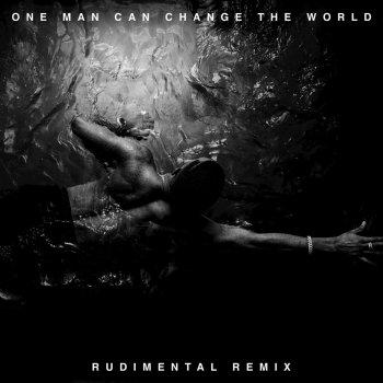 Testi One Man Can Change the World [Rudimental Remix]