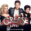 Grease Live! (Music From The Television Event) Various Artists - cover art
