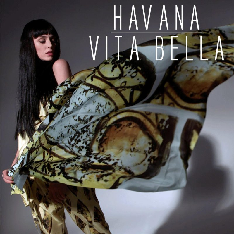 Havana vita bella lyrics musixmatch for The bella vita