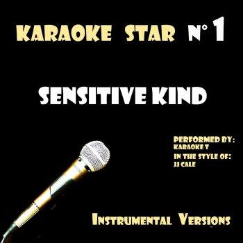 Testi Sensitive Kind (in the style of JJ Cale) [Karaoke Versions]