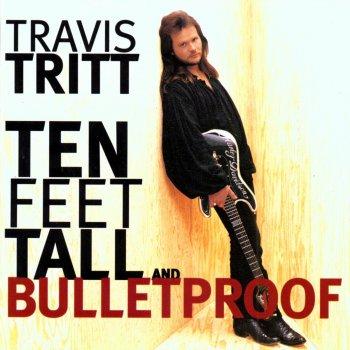 Testi Ten Feet Tall and Bulletproof