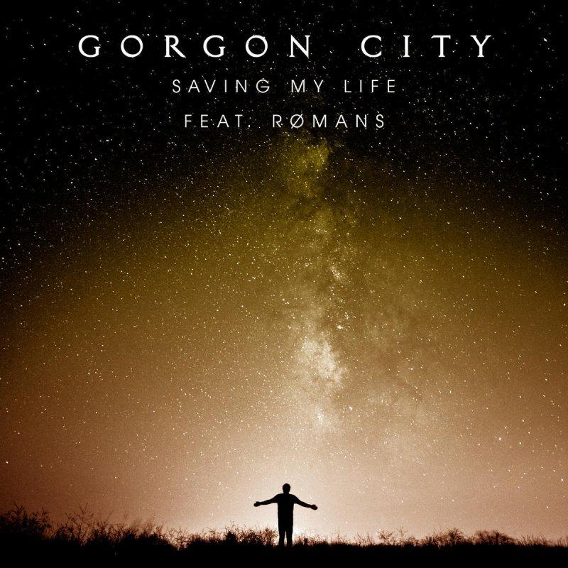 Gorgon City feat. ROMANS - Saving My Life Lyrics   Musixmatch