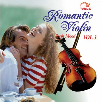 Romantic Violin Fresh Mood, Vol. 3 Unchained Melody - lyrics