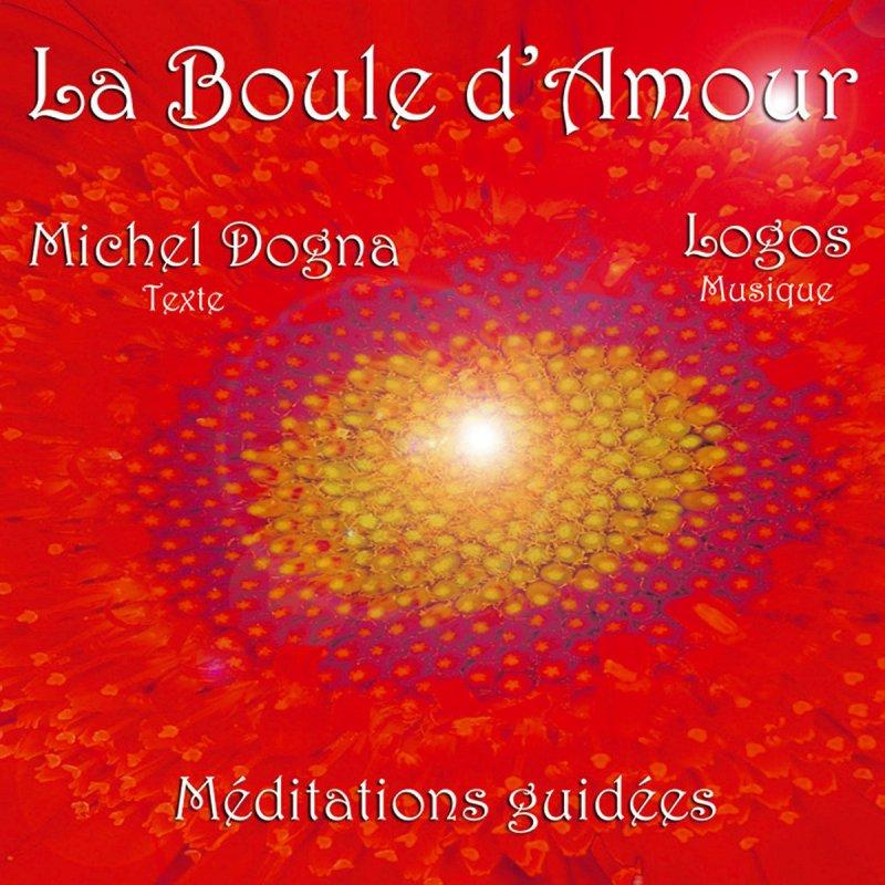 Letra De La Boule Damour De Logos Michel Dogna Musixmatch