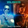 Volvieron Los Rastrilleros (Preloaded) J-King Y Maximan - cover art