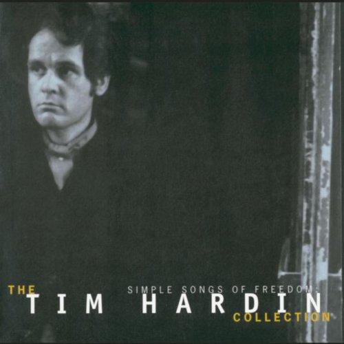 Tim Hardin - Simple Song Of Freedom Lyrics