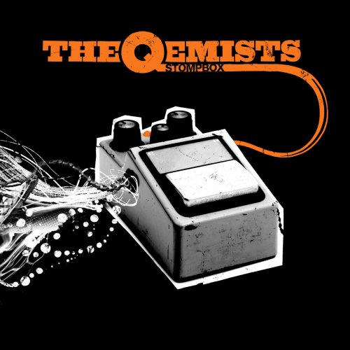 The Qemists - Stompbox Lyrics