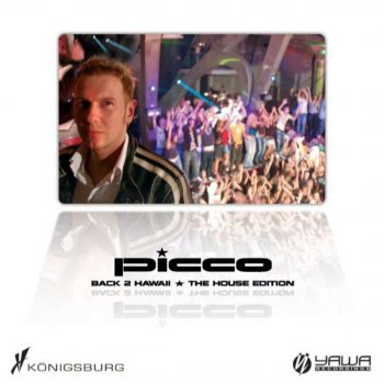 Picco - Back To Hawaii (The House Edition)