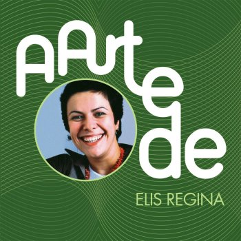 Testi A Arte De Elis Regina