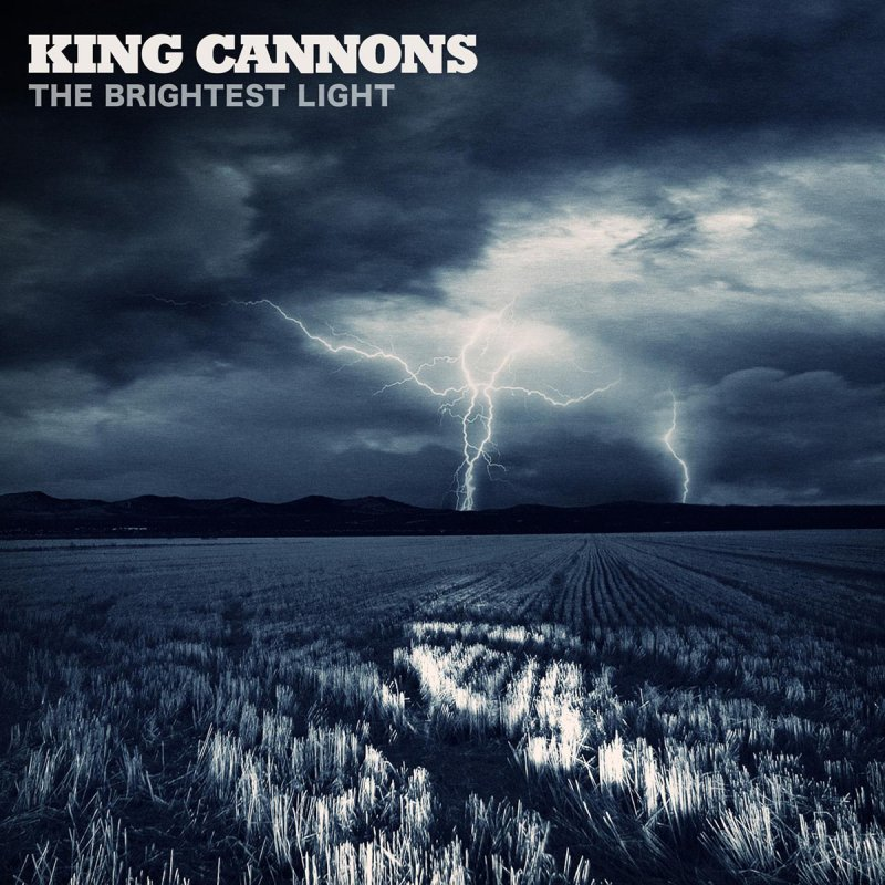 King Cannons - The Brightest Light lyrics | Musixmatch
