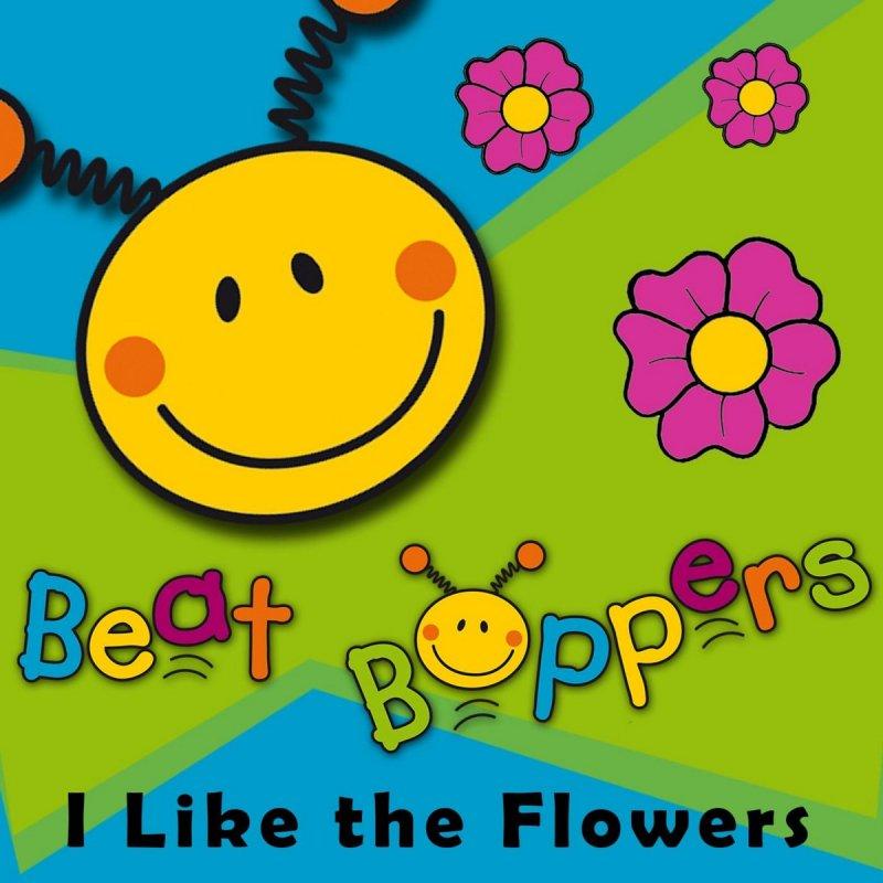 beat boppers i like the flowers lyrics musixmatch. Black Bedroom Furniture Sets. Home Design Ideas