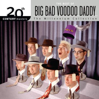 Testi 20th Century Masters - The Millennium Collection: The Best of Big Bad Voodoo Daddy