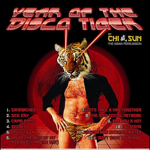 Chi Sun the Asian Persuasion - Disco Tiger Lyrics | Musixmatch