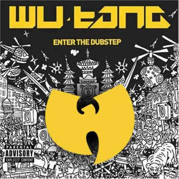 Testi Wu Tang Meets the Dub Step