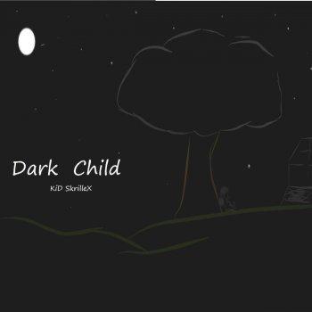 Testi Dark Child