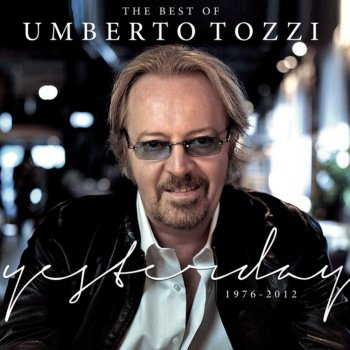 Testi Best of Umberto Tozzi