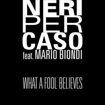 Testi What a Fool Believes