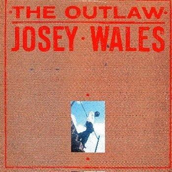 Testi The Outlaw Josey Wales