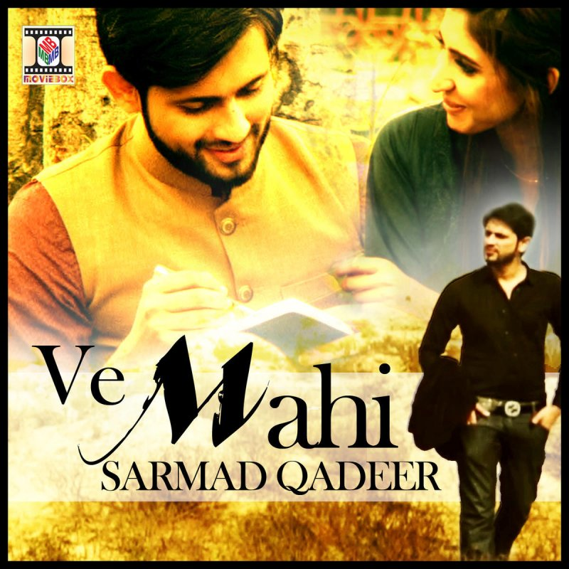 Tere Yaar Bathere Ne: Sarmad Qadeer - Ve Mahi Lyrics