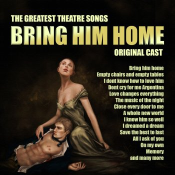 Bring Him Home By Original Cast Album Lyrics Musixmatch