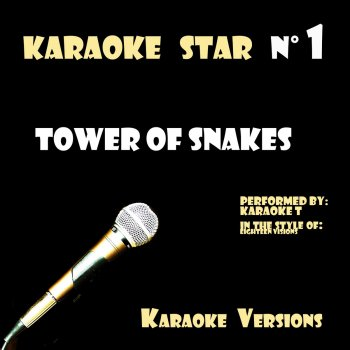 Testi Tower Of Snakes (in the style of Eighteen Visions) [Karaoke Versions]