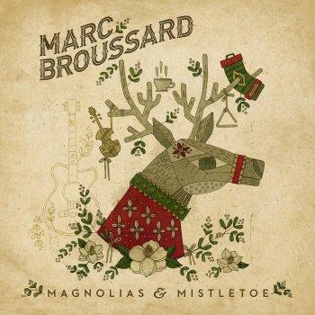 Magnolias Mistletoe By Marc Broussard Album Lyrics Musixmatch