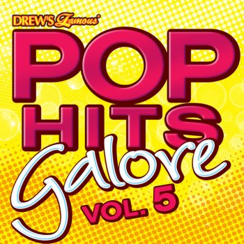 Pop Hits Galore Vol. 5 You Oughta Know - lyrics