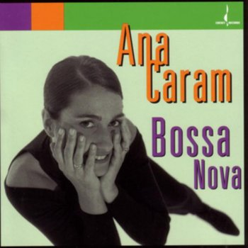 Ana Caram Lyrics, Songs, and Albums | Genius