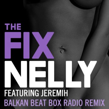 Testi The Fix [Balkan Beat Box Remix]