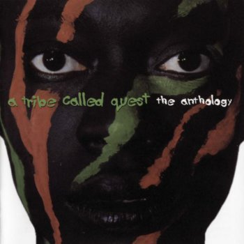 Testi A Tribe Called Quest: The Anthology