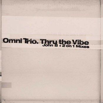 Testi Thru the Vibe (John B. Remix) / Thru the Vibe (2 On 1 Mix)