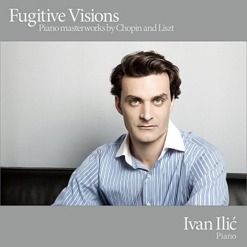 Testi Fugitive Visions - Piano Masterworks by Chopin and Liszt