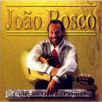 Testi Obras-Primas: João Bosco