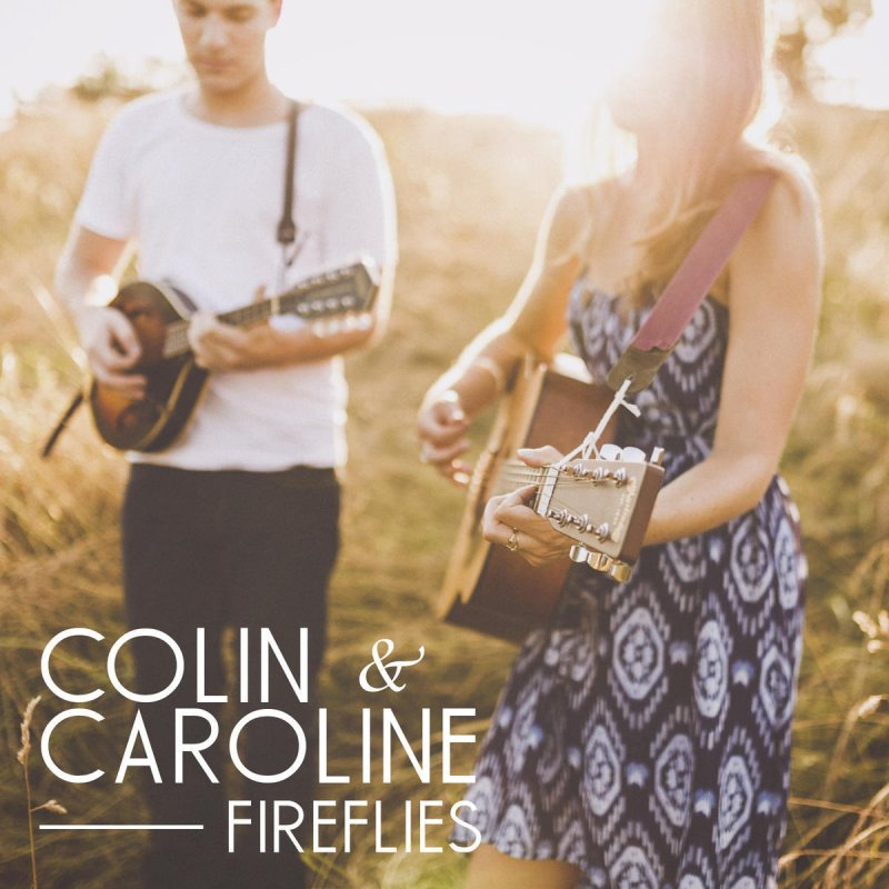 Colin & Caroline - Fireflies Lyrics   Musixmatch