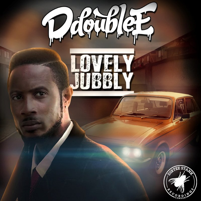 d double e lovely jubbly