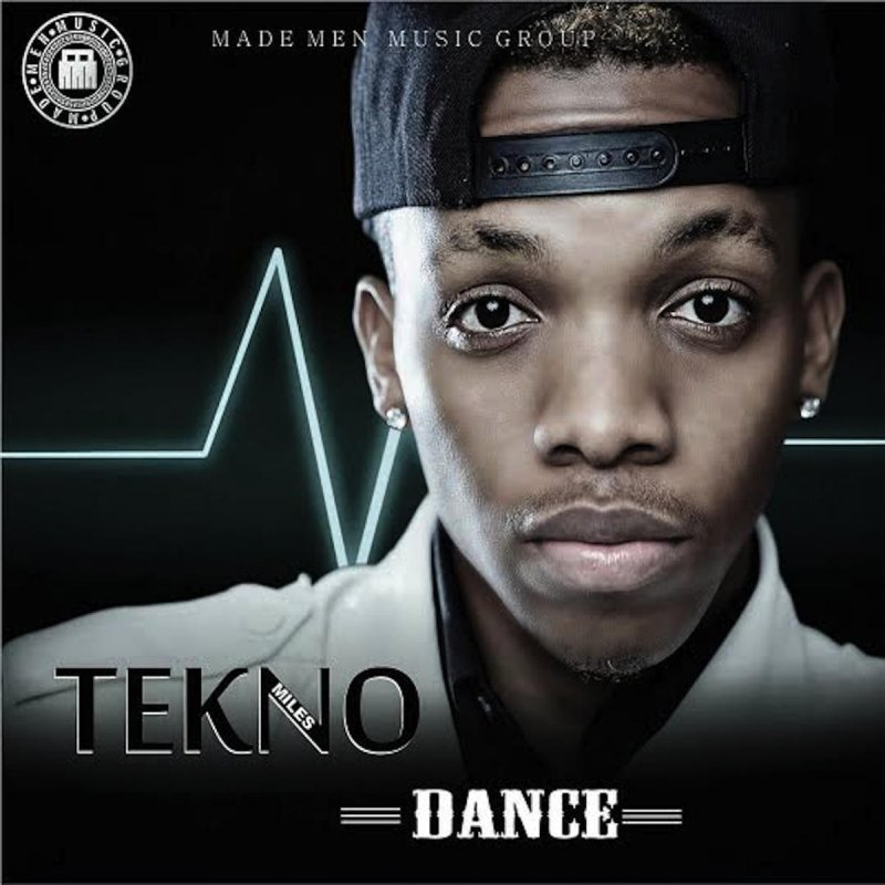 Tekno Miles - Dance Lyrics | Musixmatch