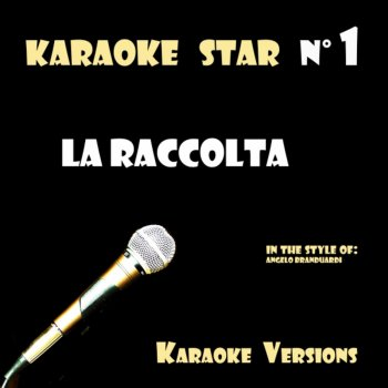 Testi La Raccolta (in the style of Angelo Branduardi) Karaoke Versions