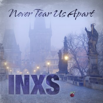 Testi INXS - Never Tear Us Apart EP (Live Acoustic at Sonic Studio)