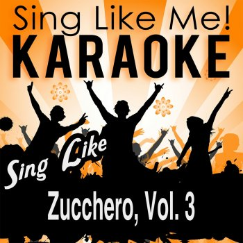 Testi Sing Like Zucchero, Vol. 3 (Karaoke Version)
