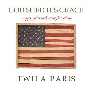 Testi God Shed His Grace - Songs of Truth and Freedom