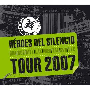 Testi Héroes del Silencio - Tour 2007