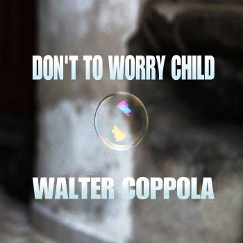 Testi Don't Worry Child