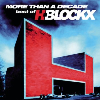 Testi More Than A Decade - Best Of H-Blockx