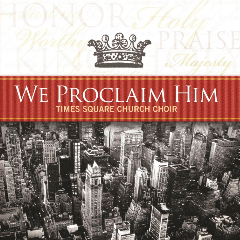 Lyric hallelujah square lyrics : Times Square Church Choir - We Proclaim Him Lyrics | Musixmatch