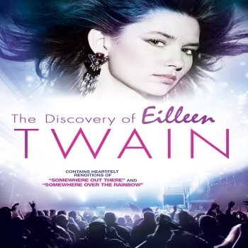 Testi The Discovery of Eilleen Twain