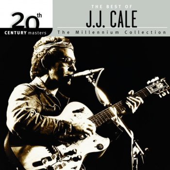 Testi 20th Century Masters - The Millennium Collection: Best of J.J. Cale
