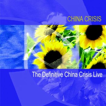 Testi The Definitive China Crisis Live