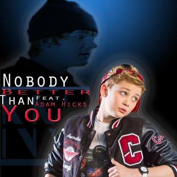 Testi Nobody Better Than You